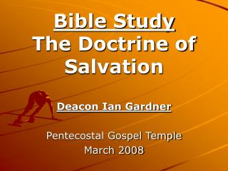 Bible Study The Doctrine of Salvation