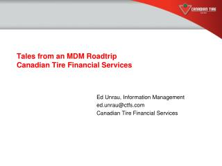 Tales from an MDM Roadtrip Canadian Tire Financial Services