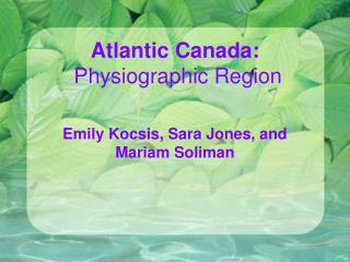 Atlantic Canada:  Physiographic Region