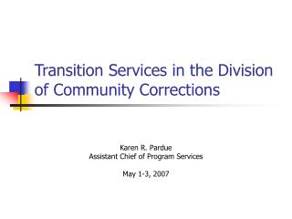 Transition Services in the Division of Community Corrections
