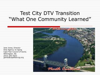 Test City DTV Transition  What One Community Learned