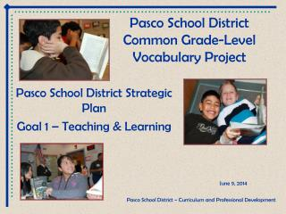 Pasco School District Common Grade-Level Vocabulary Project