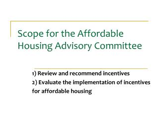 Scope for the Affordable Housing Advisory Committee