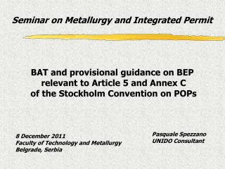 Seminar on Metallurgy and Integrated Permit