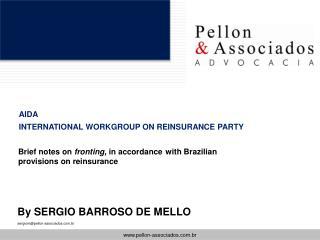By SERGIO BARROSO DE MELLO sergiompellon-associados.br