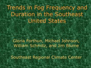 Trends in Fog Frequency and Duration in the Southeast United States
