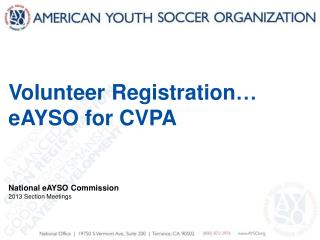 Volunteer Registration  eAYSO for CVPA