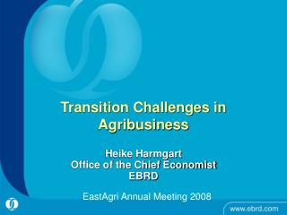 Transition Challenges in Agribusiness