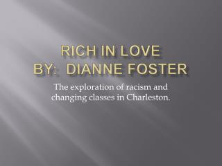 Rich in Love By:  Dianne Foster