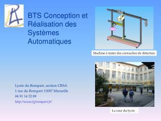 BTS Conception et R alisation des Syst mes Automatiques