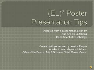 EL2 Poster  Presentation Tips