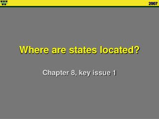 2007 Where are states located