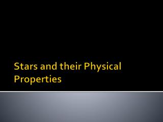 Stars and their Physical Properties