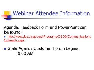 Webinar Attendee Information
