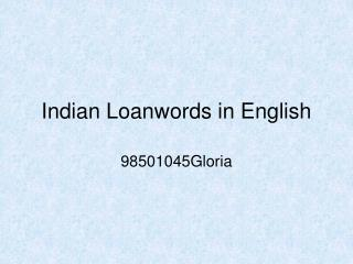 Indian Loanwords in English