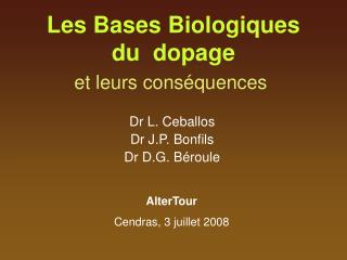 Les Bases Biologiques du  dopage