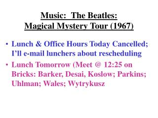 Music:  The Beatles:   Magical Mystery Tour 1967