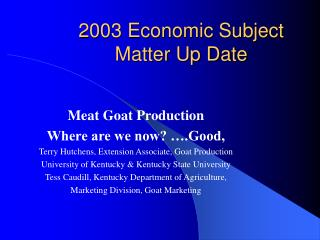 2003 Economic Subject Matter Up Date