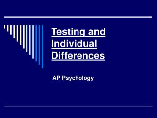 Testing and Individual Differences
