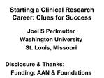 Starting a Clinical Research Career: Clues for Success