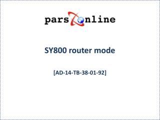SY800 router mode