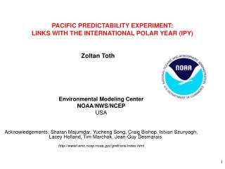 PACIFIC PREDICTABILITY EXPERIMENT: LINKS WITH THE INTERNATIONAL POLAR YEAR IPY