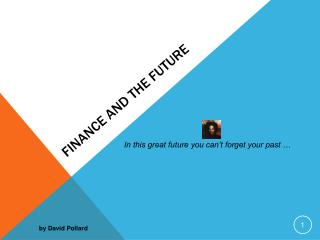Finance and the Future