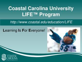 Coastal Carolina University LIFE  Program