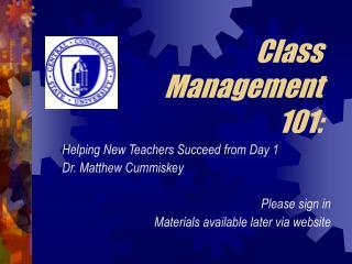 Class Management 101: