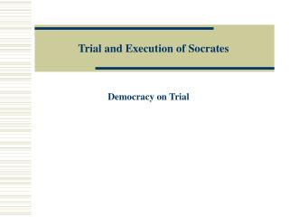 Trial and Execution of Socrates