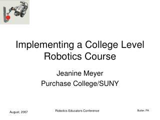 Implementing a College Level Robotics Course