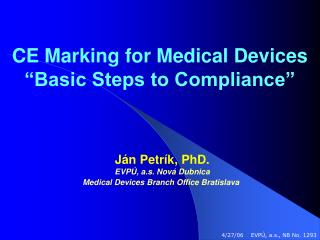 CE Marking for Medical Devices  Basic Steps to Compliance