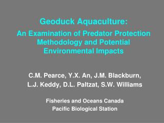 Geoduck Aquaculture:   An Examination of Predator Protection Methodology and Potential   Environmental Impacts
