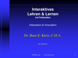 Interaktives  Lehren  Lernen   mit Fallstudien  Interaction  Innovation