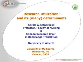 Research Utilization:  and its many determinants