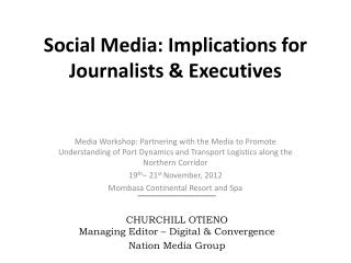 Social Media: Implications for Journalists  Executives