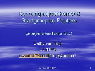 Scholingsbijeenkomst 2 Startgroepen Peuters  georganiseerd door SLO