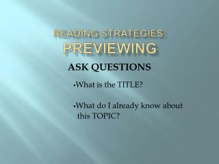 Reading Strategies: Previewing