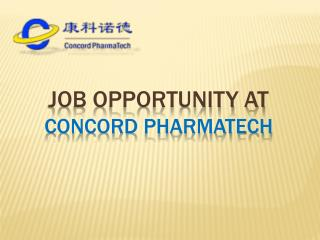 Job Opportunity at Concord Pharmatech