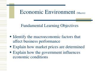 Economic Environment Macro