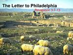 The Letter to Philadelphia