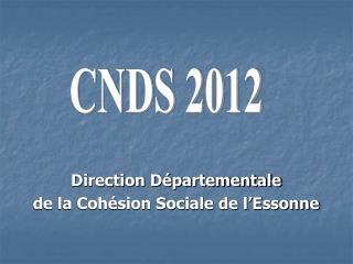 Direction D partementale de la Coh sion Sociale de l Essonne
