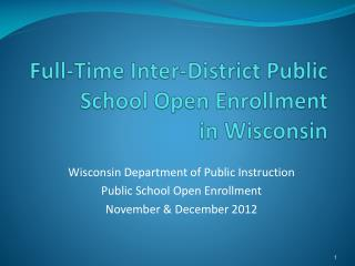 Full-Time Inter-District Public School Open Enrollment   in Wisconsin