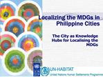 Localizing the MDGs in Philippine Cities