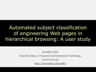 Automated subject classification  of engineering Web pages in hierarchical browsing: A user study