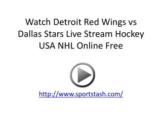 Watch Detroit Red Wings vs Dallas Stars Live Stream Hockey U
