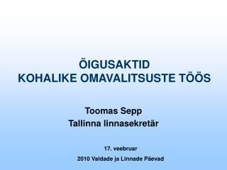 IGUSAKTID  KOHALIKE OMAVALITSUSTE T  S