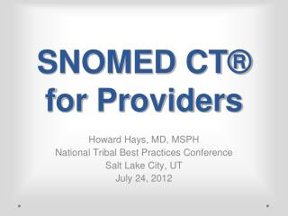 SNOMED CT  for Providers
