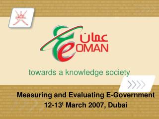 Measuring and Evaluating E-government