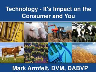 Technology - Its Impact on the Consumer and You